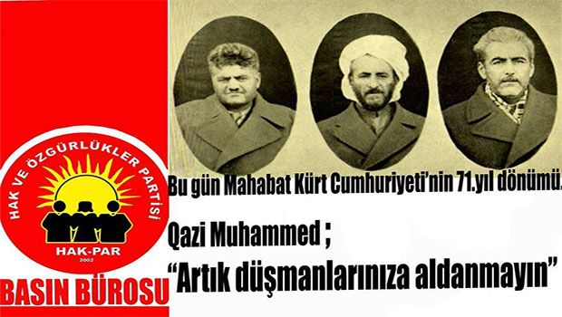 HAK-PAR: Qazi Muhammed'in vasiyetine sahip çıkalım