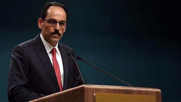 Kalın'dan Başkan Barzani'nin Türkiye ziyareti üzerine açıklama