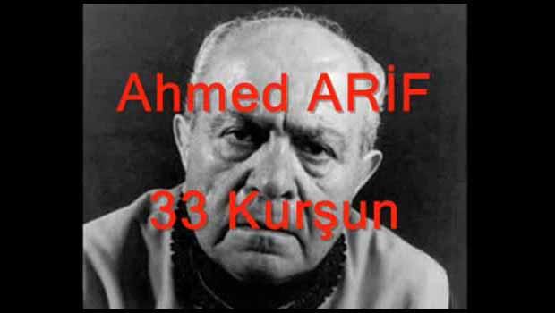 33 Kurşun - Ahmed Arif