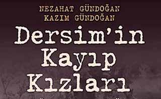 Hay Way Zaman / Dersim'in Kayıp Kızları