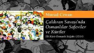 Osmanlılar ve Acemler Arasında Kürdler