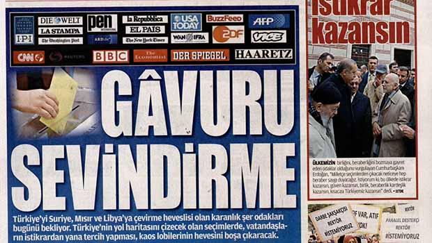 Yeni Akit'in 1 Kasım Manşeti: Gavuru Sevindirme