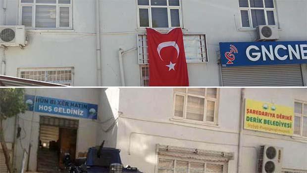 Derik Belediyesi'nin tabelası yerine Türk bayrağı