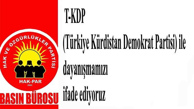 Hak-Par: T-KDP ile dayanışmamızı ifade ediyoruz