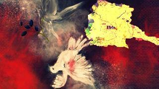 Efrîn Barışın Sembolüdür... Direnişin ve Zaferin Kalesi Olacaktır !