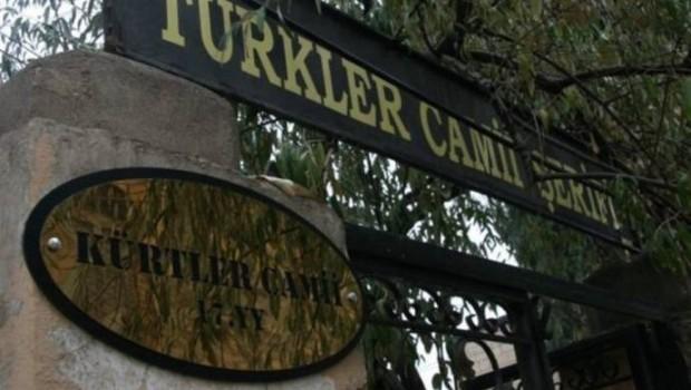 Kürtler Camii'nin adı değiştirilip Türkler Camii yapıldı