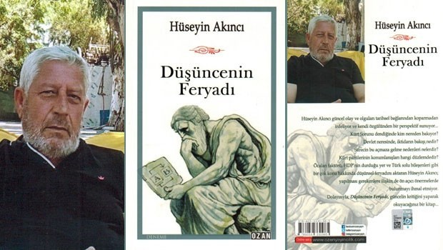 Hüseyin Akıncı'nın 'Düşüncenin Feryadı' kitabı çıktı