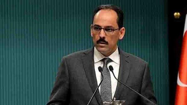 Kalın: Tampon bölgenin kontrolü Türkiye'de olacak