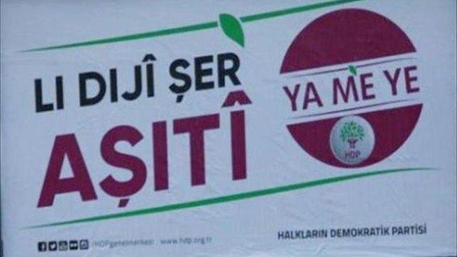 Yanlış tercüme edilen HDP'nin seçim afişleri toplatıldı