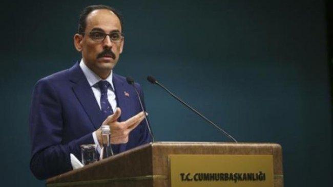 Kalın: Suriye'de kurulmak istenen PKK devleti artık ihtimal dışı