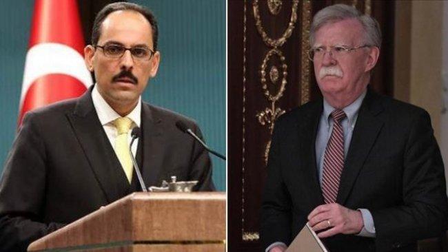 Bolton-Kalın görüşmesi: Gündem Suriye ve güvenli bölge