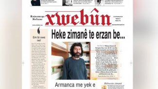 Kürtçe gazete 'Xwebûn' çıktı