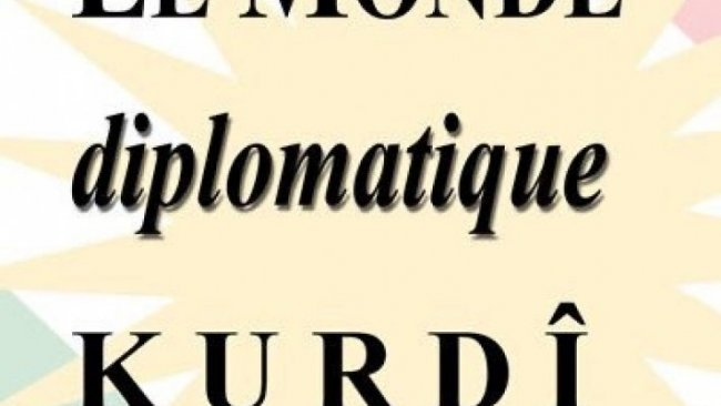 Le Monde diplomatique Kurdî yayın hayatına başlıyor
