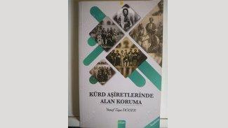 """Kürt Siyasetinde Aşılmayan Gelenek; """"Kürt Aşiretlerinde  'Alan Koruma"""""""