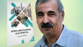 Hasan Doğan: Yusuf Ziya Döger'in 'Kürd Aşiretlerinde Alan Koruma' kitabı üzerine