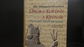 Med'lerden bugüne kadim Kürt tarihi: Dîroka Kurdan a kevnar
