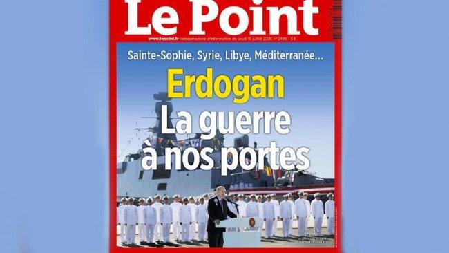 Fransız dergiden dikkat çeken 'Türkiye' kapağı: 'Savaş kapımızda'