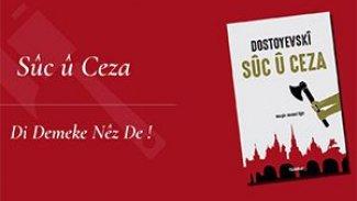Dostoyevski'nin baş yapıtı 'Suç ve Ceza' Kürtçe'ye çevrildi