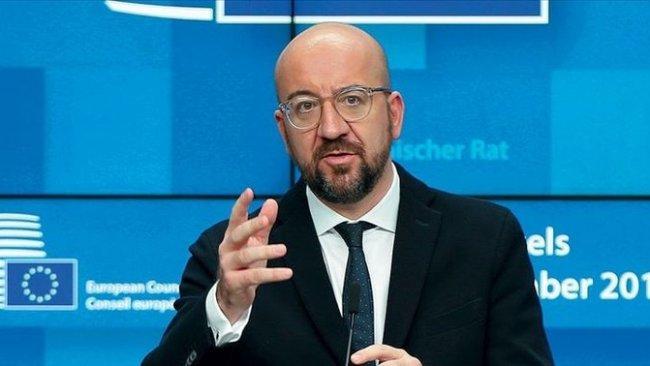 AB Konseyi Başkanı Michel: Türkiye ile ilgili tüm seçenekler masada