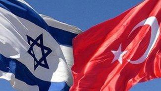 İsrail'den Türkiye ile normalleşme şartı